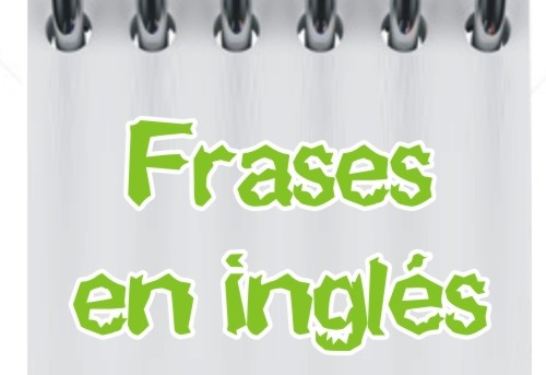 Frases en ingl s for En ingles frases